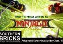 Southern Brick's Lego Ninjago Movie Preview Screening!!! Tickets now on sale!